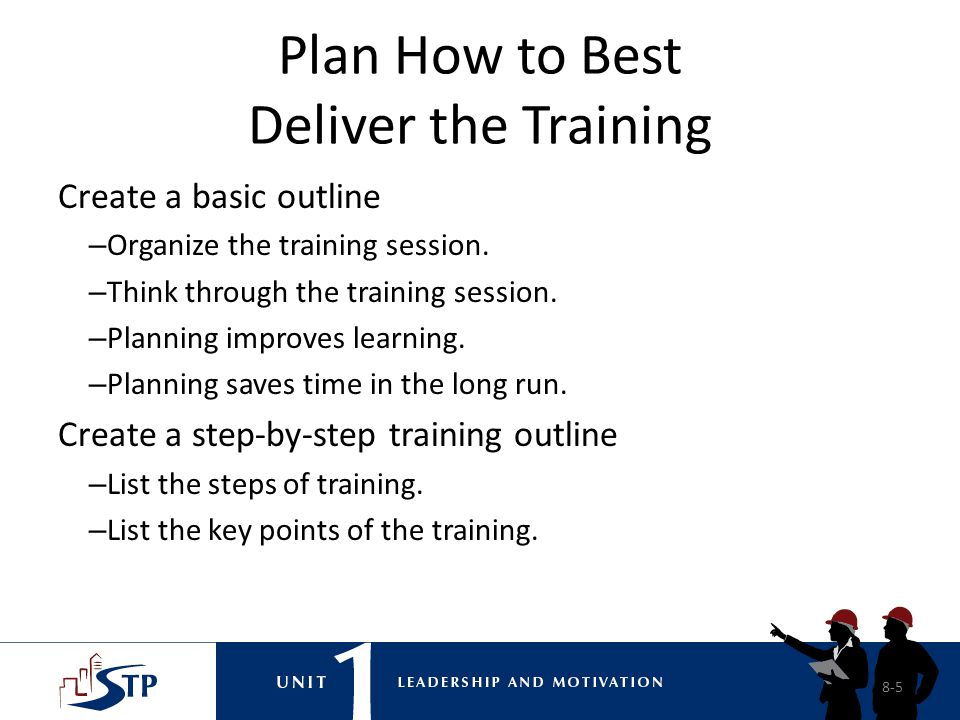 Plan How to Best Deliver the Training
