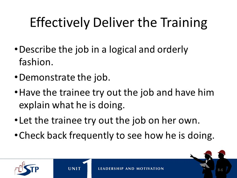 Effectively Deliver the Training