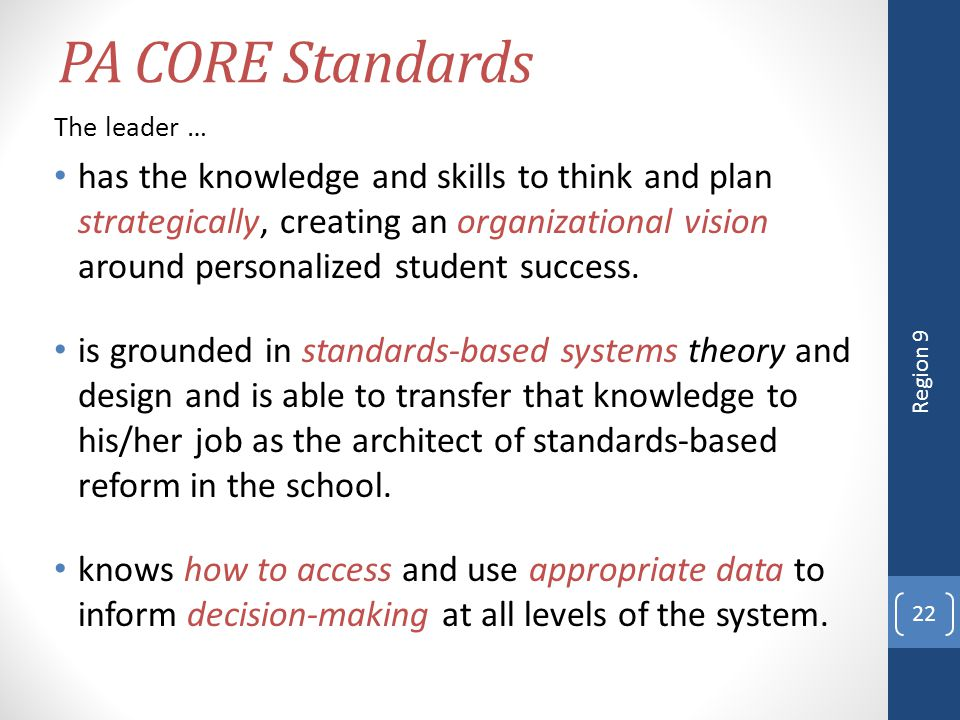 4/12/2017 PA CORE Standards. The leader …