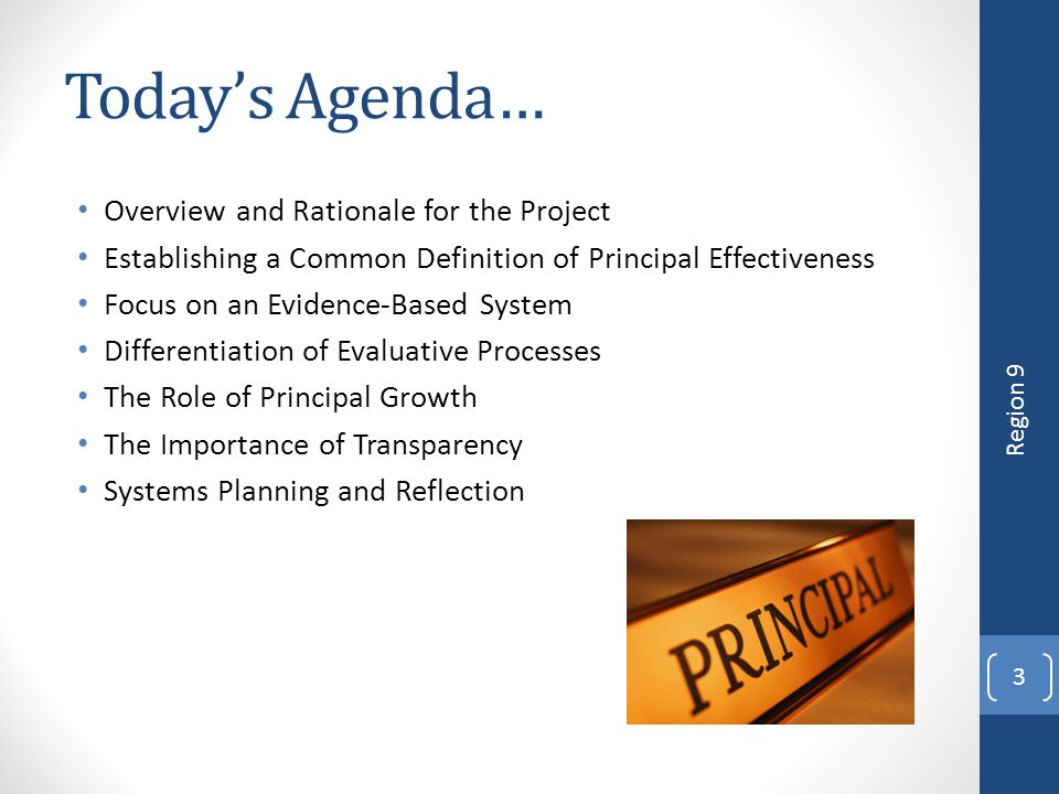 Today's Agenda… Overview and Rationale for the Project
