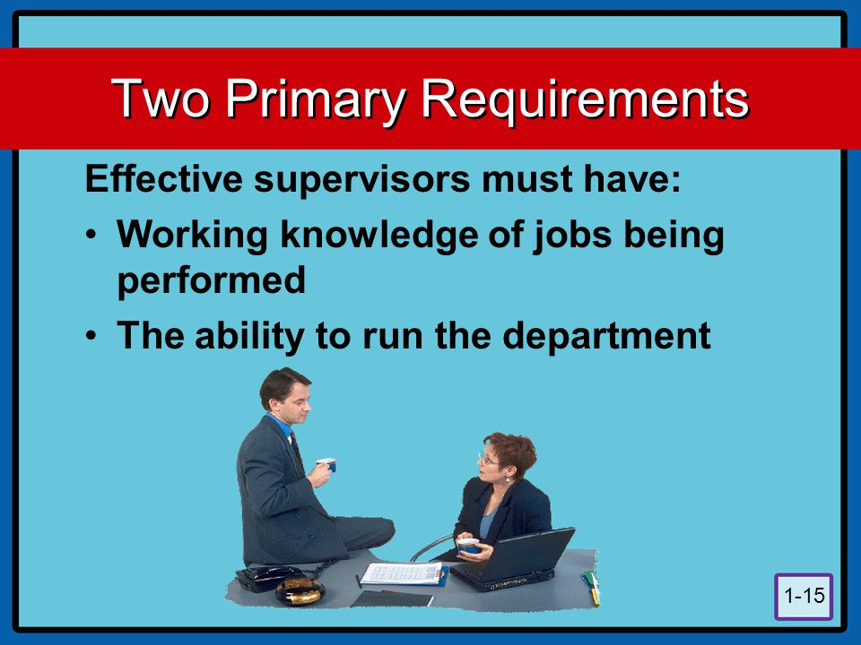 Two Primary Requirements