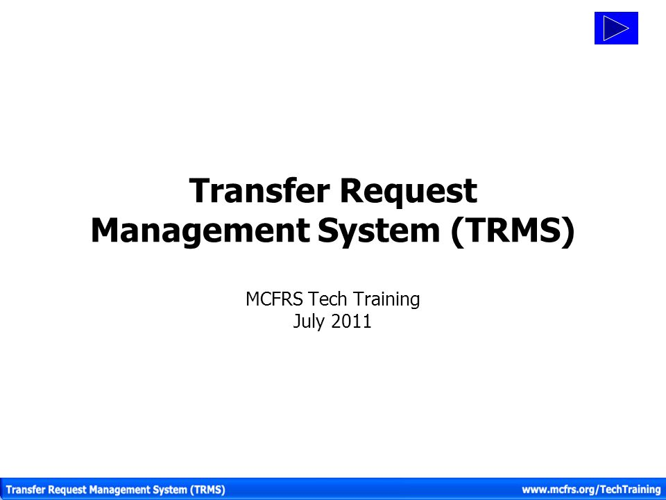 Transfer Request Management System (TRMS)