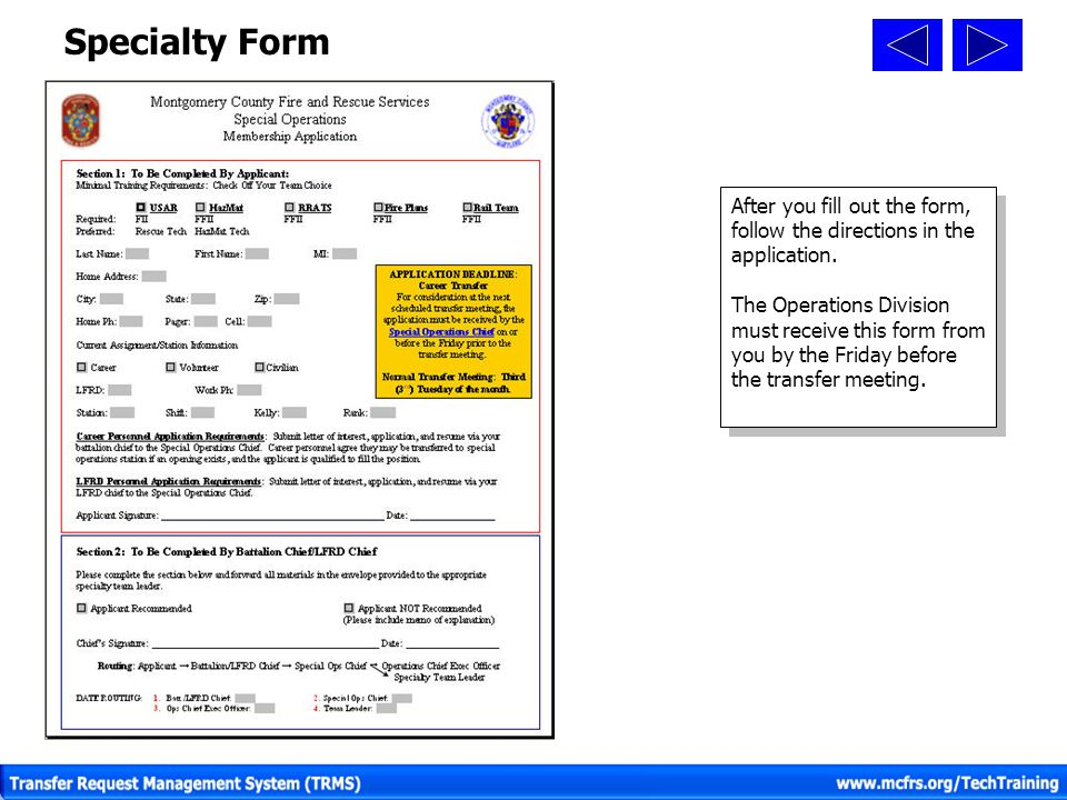 Specialty Form After you fill out the form, follow the directions in the application.