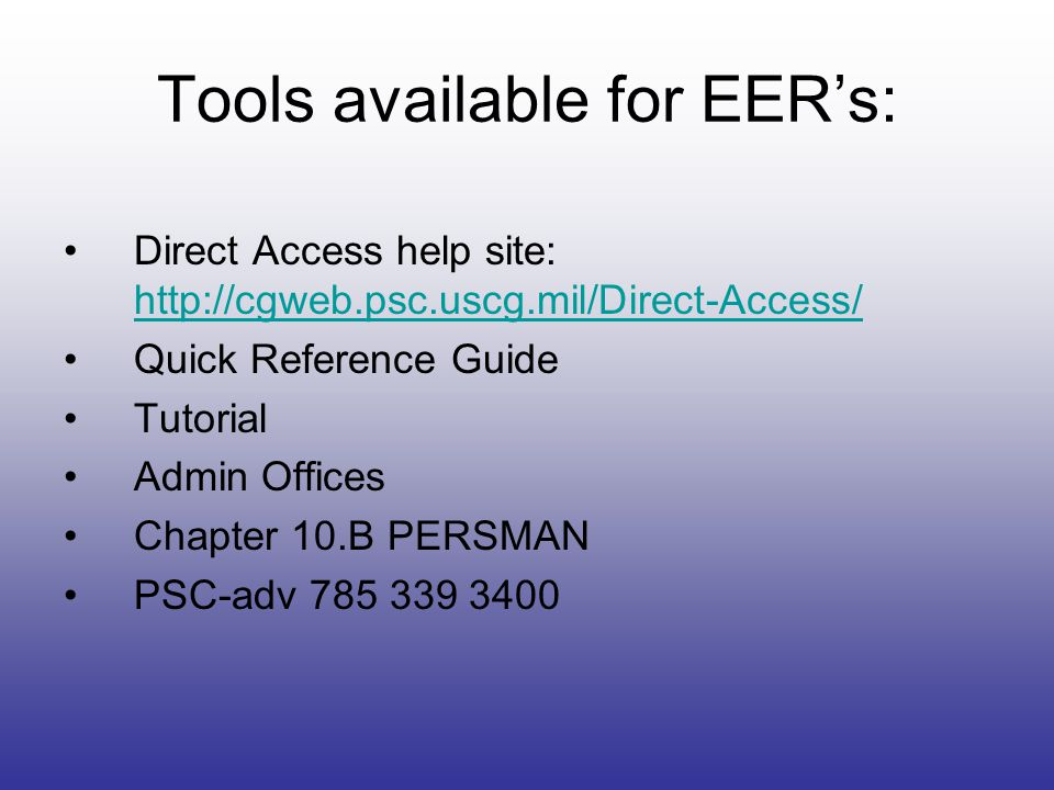 Tools available for EER's: