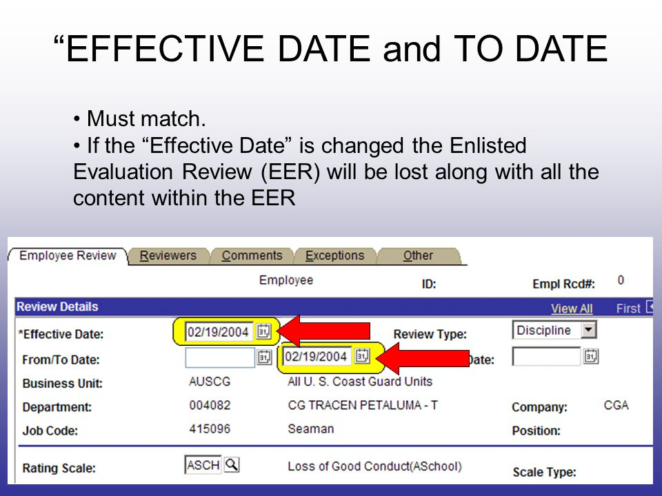 EFFECTIVE DATE and TO DATE