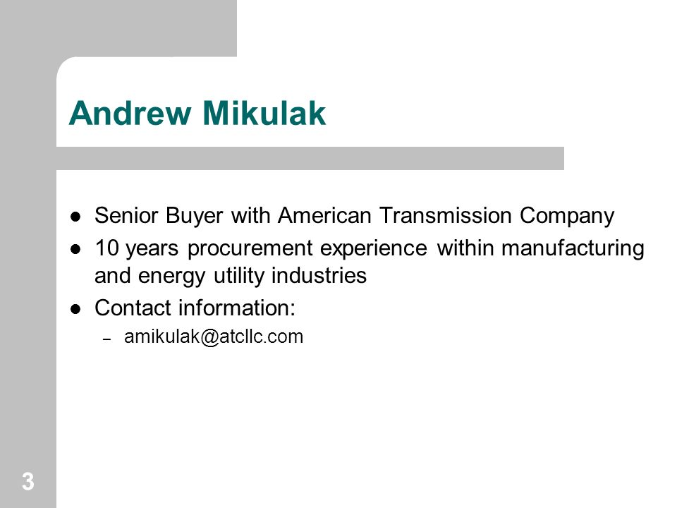 Andrew Mikulak Senior Buyer with American Transmission Company