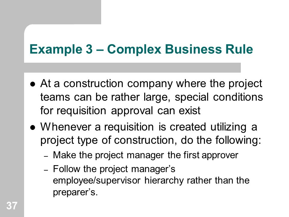 Example 3 – Complex Business Rule