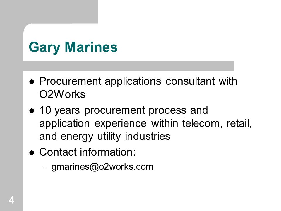Gary Marines Procurement applications consultant with O2Works