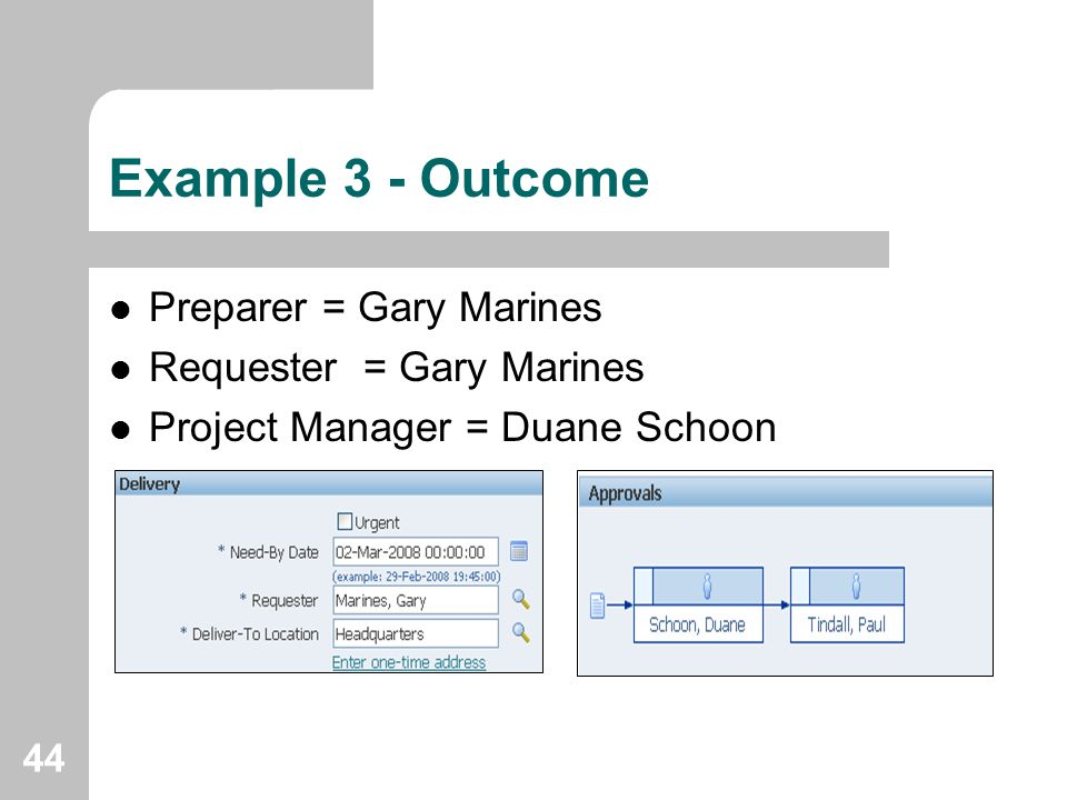Example 3 - Outcome Preparer = Gary Marines Requester = Gary Marines