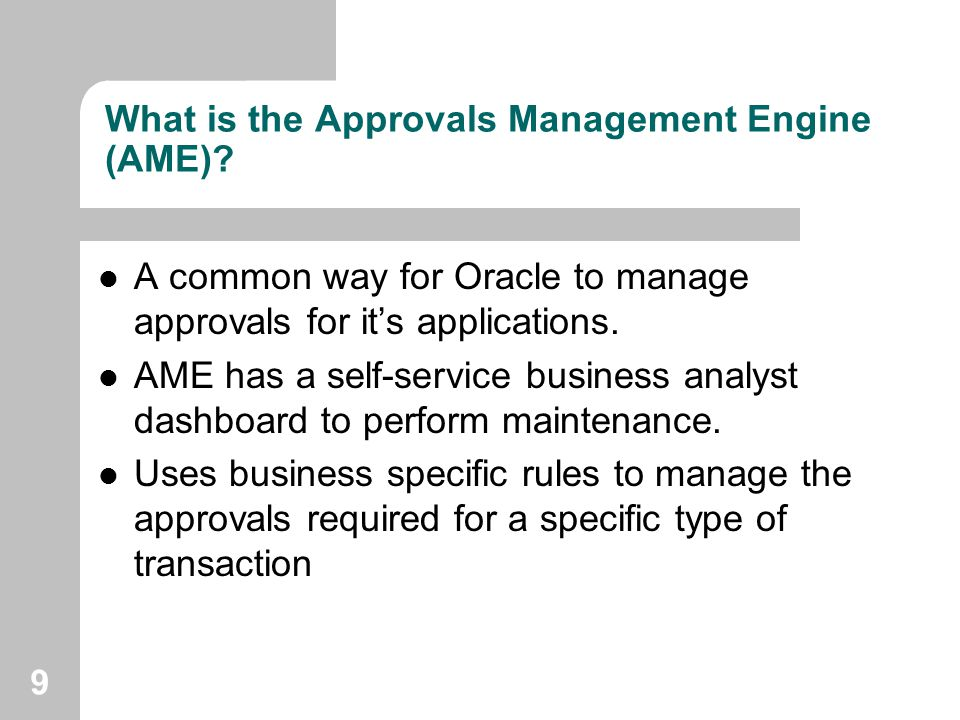 What is the Approvals Management Engine (AME)
