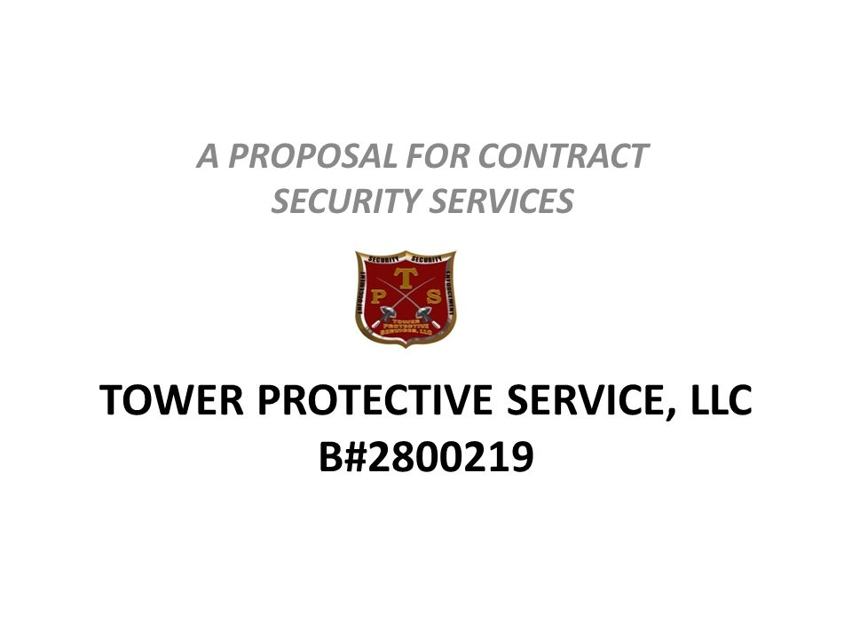 TOWER PROTECTIVE SERVICE, LLC B#2800219