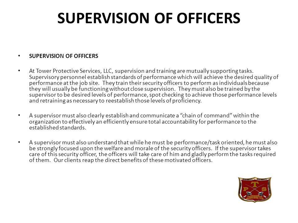 SUPERVISION OF OFFICERS