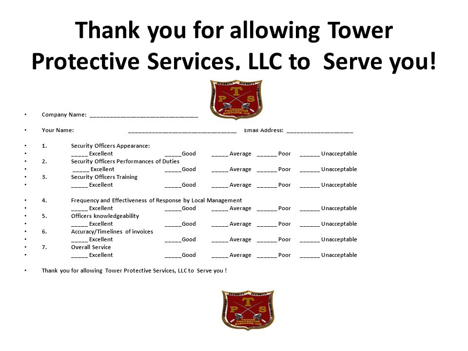 Thank you for allowing Tower Protective Services, LLC to Serve you!