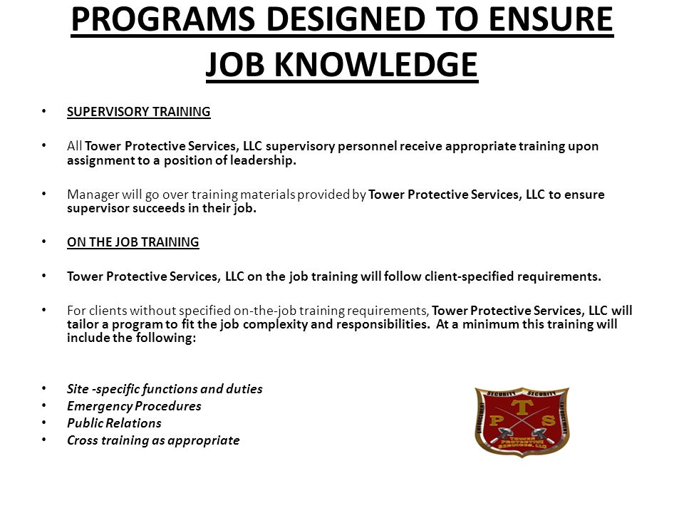 PROGRAMS DESIGNED TO ENSURE JOB KNOWLEDGE