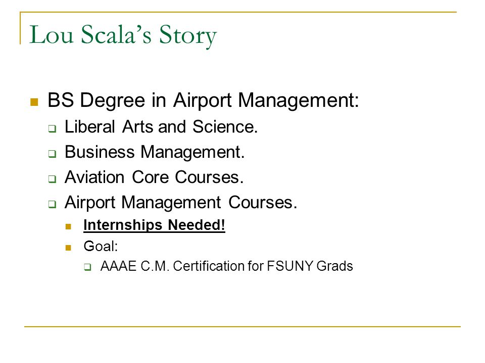 Lou Scala's Story BS Degree in Airport Management:
