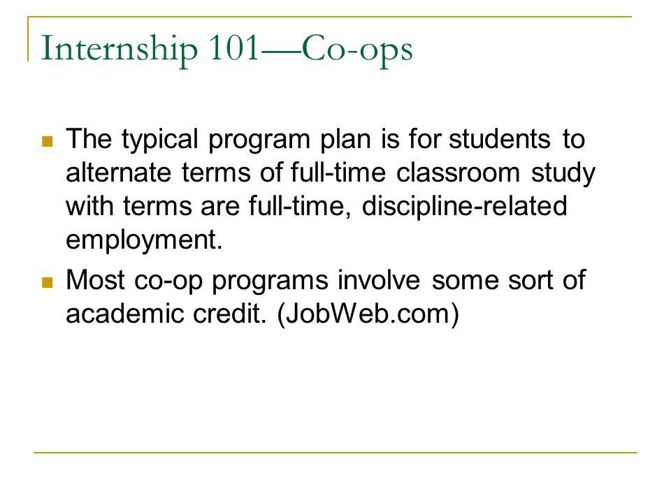 Internship 101—Co-ops