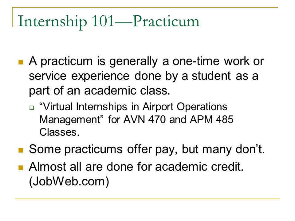 Internship 101—Practicum