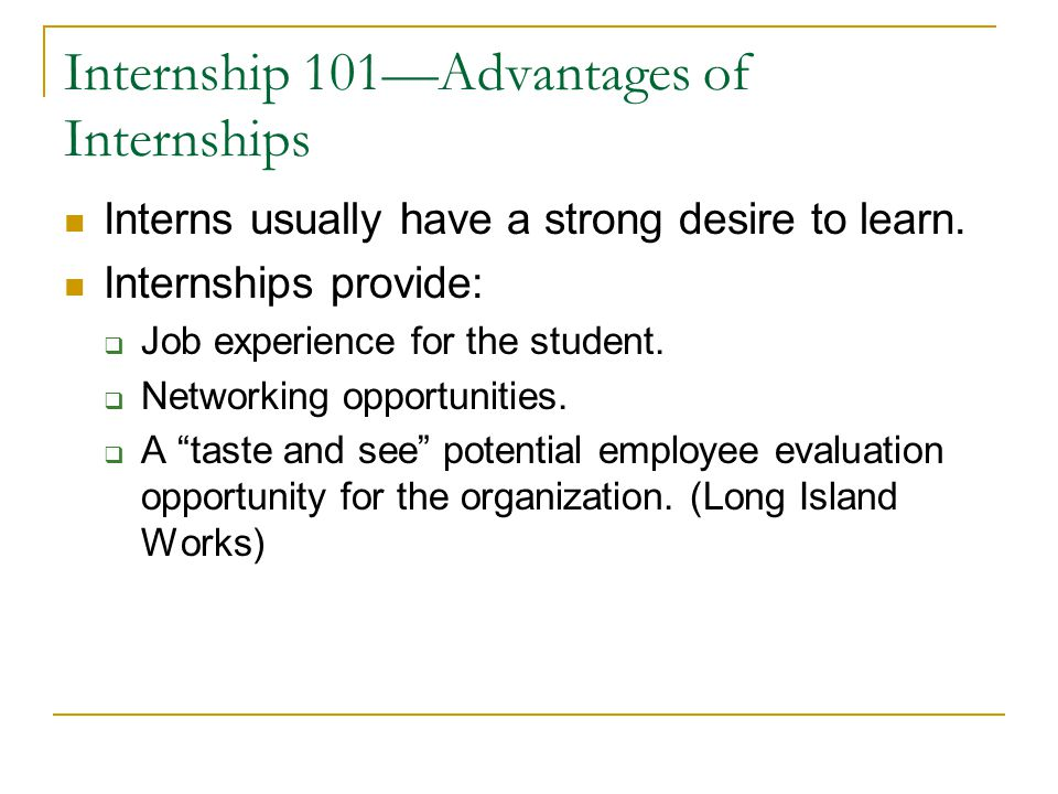 Internship 101—Advantages of Internships