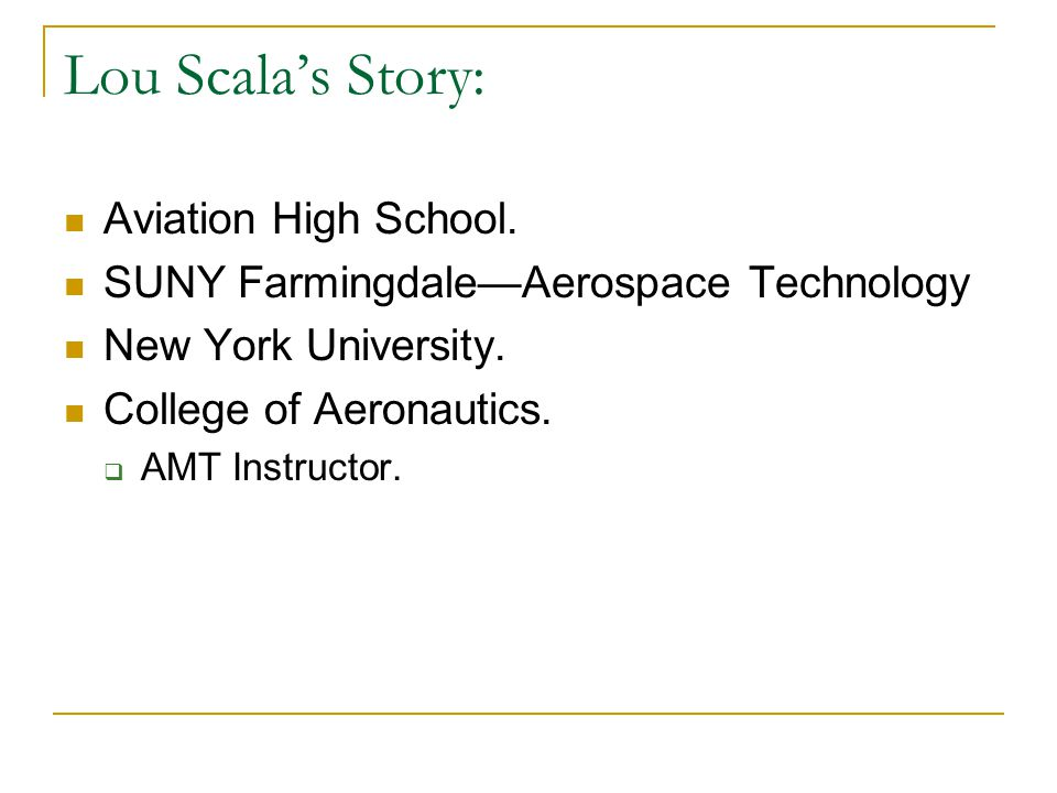 Lou Scala's Story: Aviation High School.