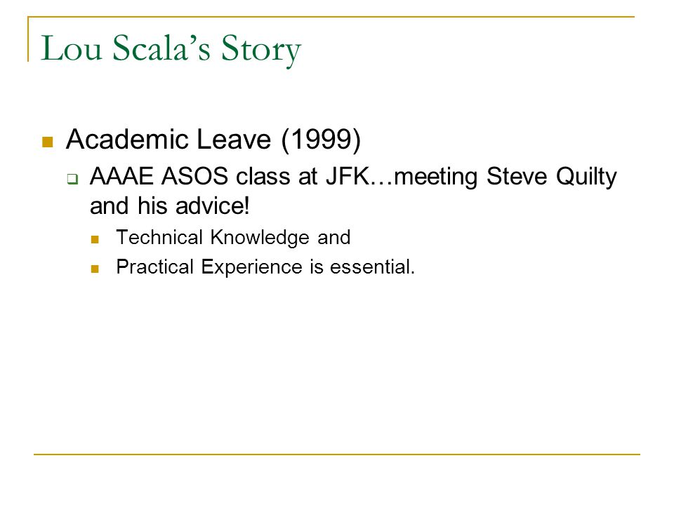 Lou Scala's Story Academic Leave (1999)