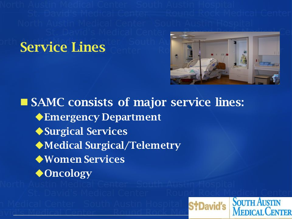 Service Lines SAMC consists of major service lines: