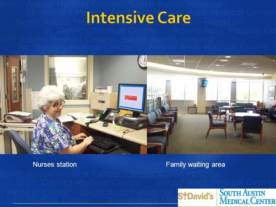 Nurses station Family waiting area