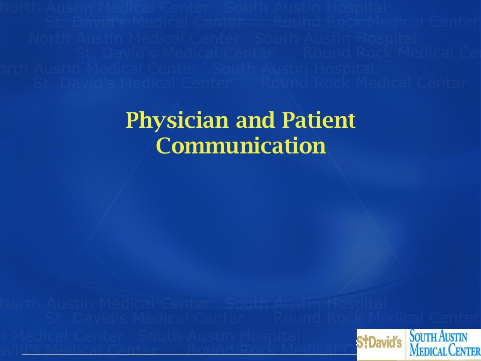 Physician and Patient Communication