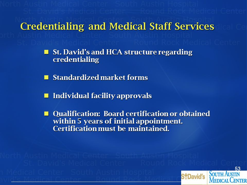 Credentialing and Medical Staff Services