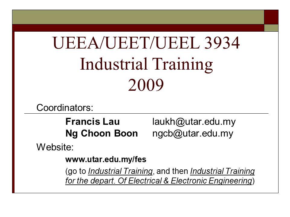 UEEA/UEET/UEEL 3934 Industrial Training 2009