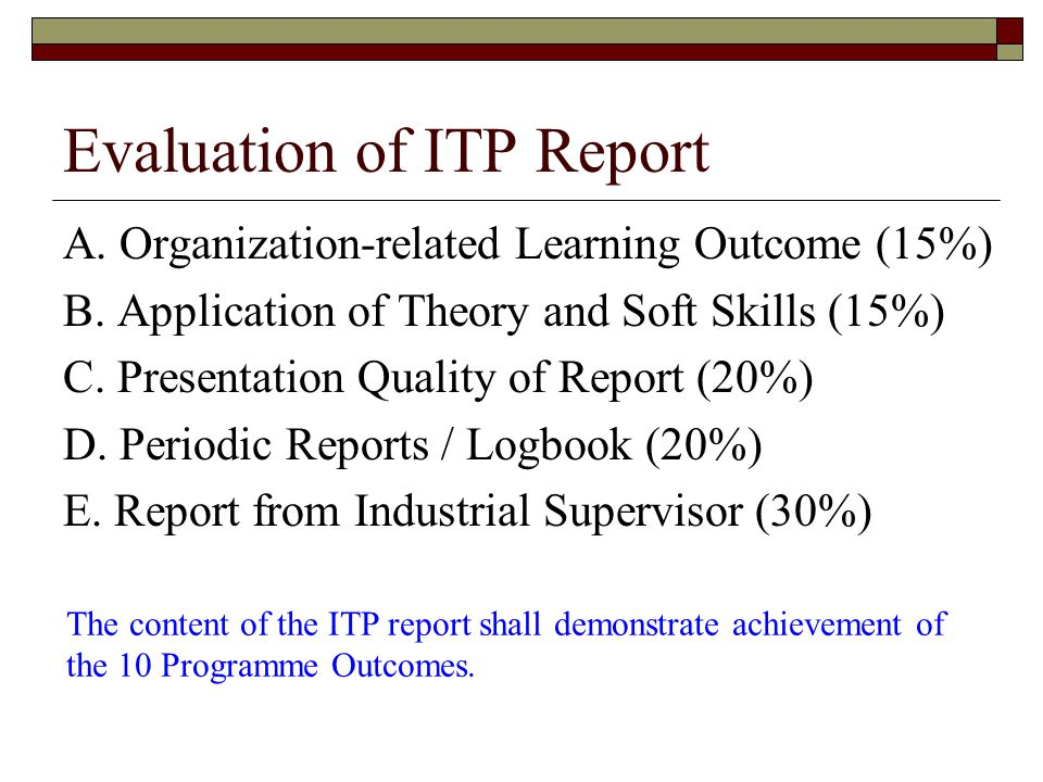Evaluation of ITP Report