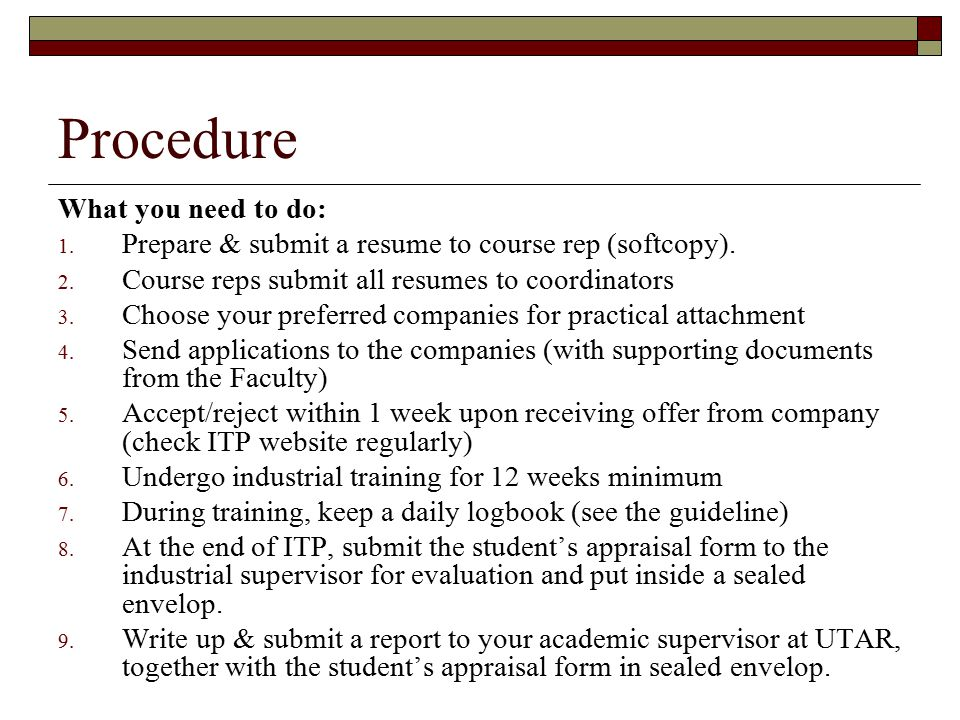 Procedure What you need to do: