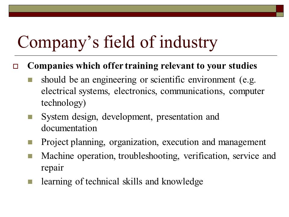 Company's field of industry