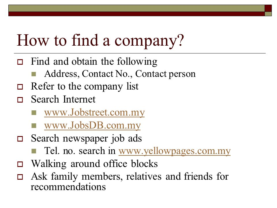 How to find a company Find and obtain the following