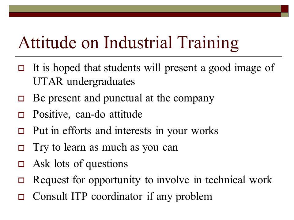 Attitude on Industrial Training