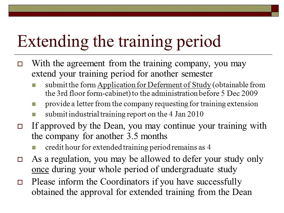 Extending the training period