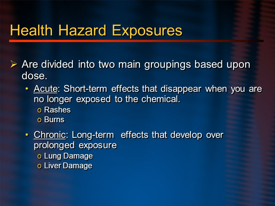 Health Hazard Exposures