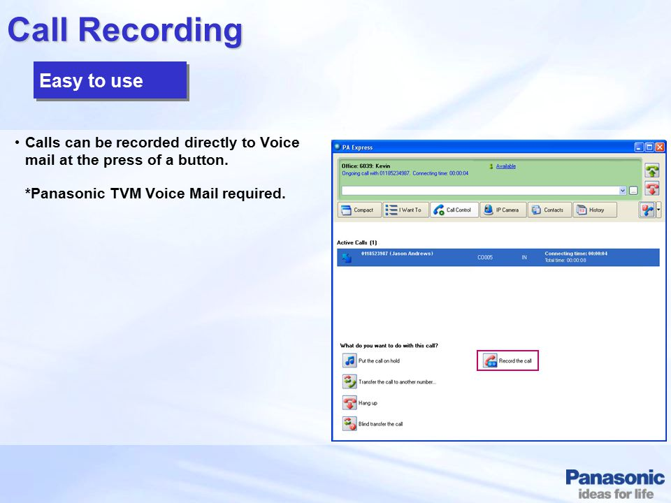 Call Recording Easy to use