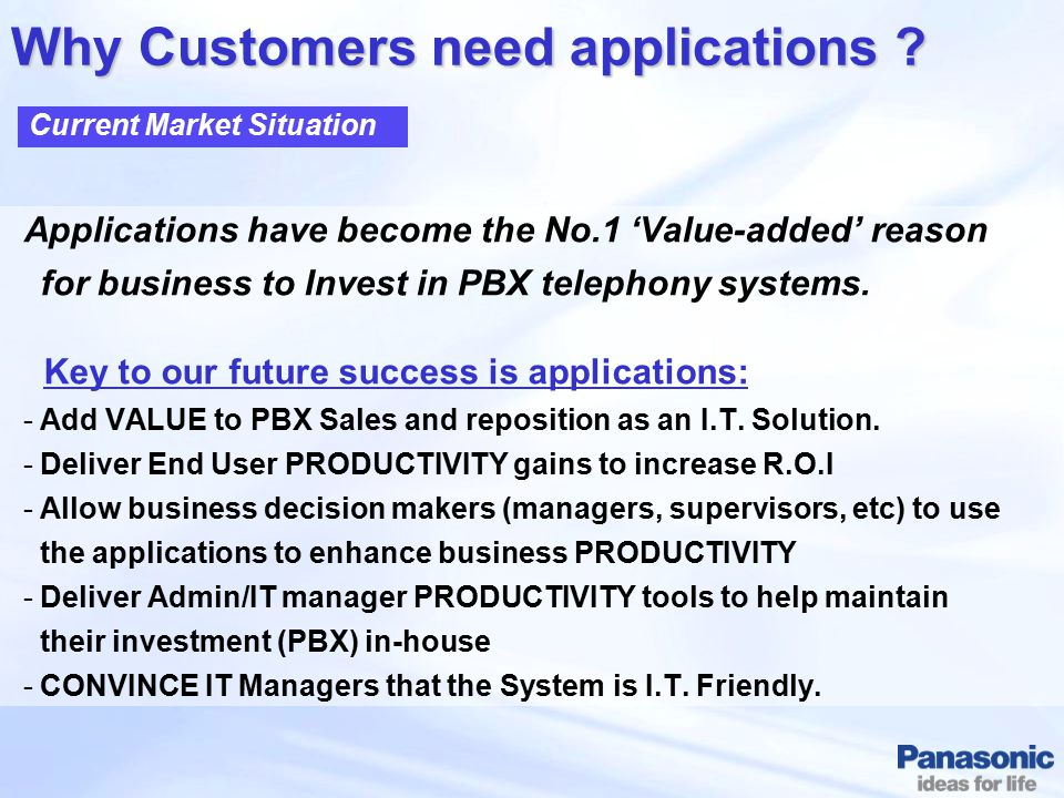 Why Customers need applications