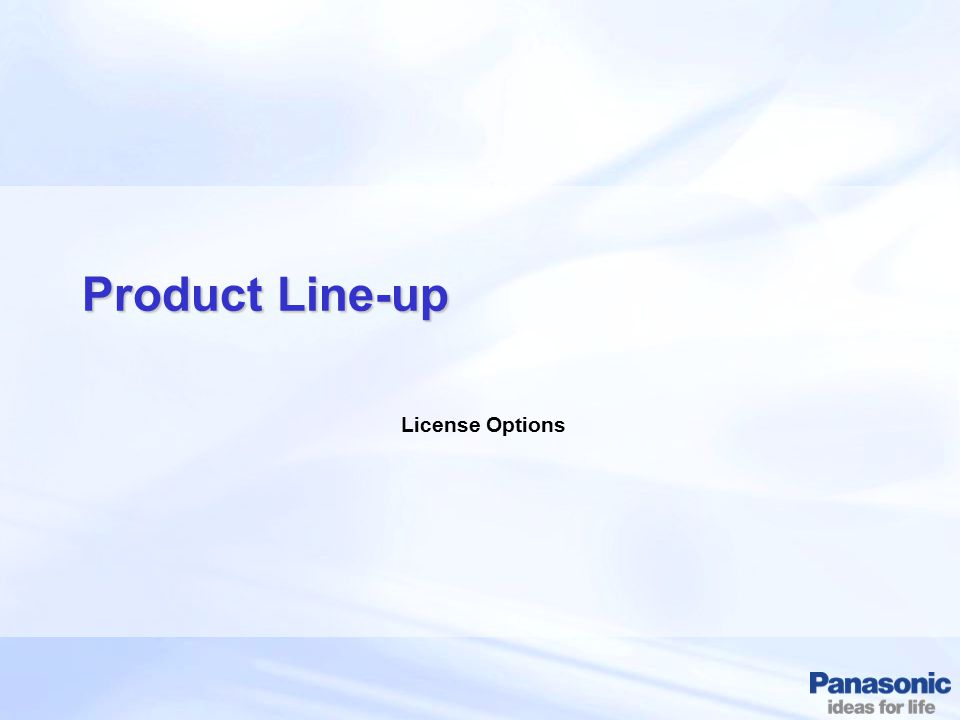 Product Line-up License Options
