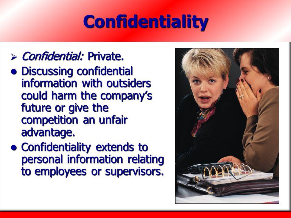 Confidentiality Confidential: Private.