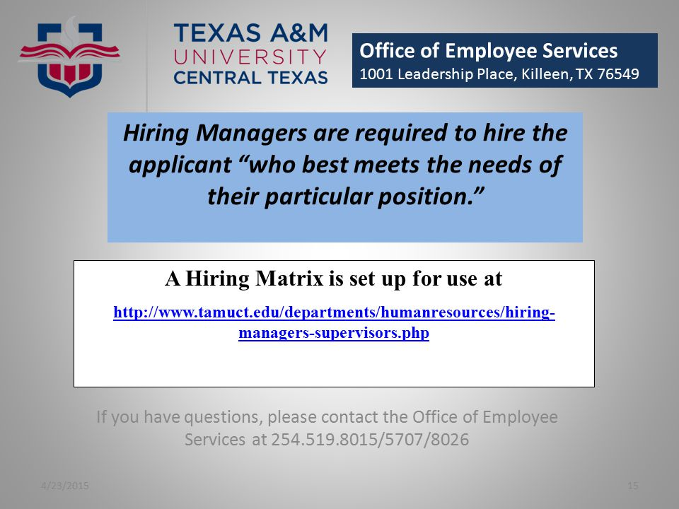 A Hiring Matrix is set up for use at