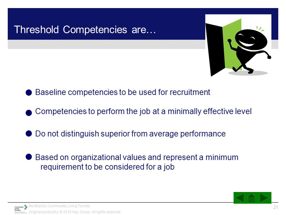 Threshold Competencies are…