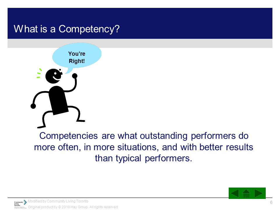 What is a Competency You're. Right!