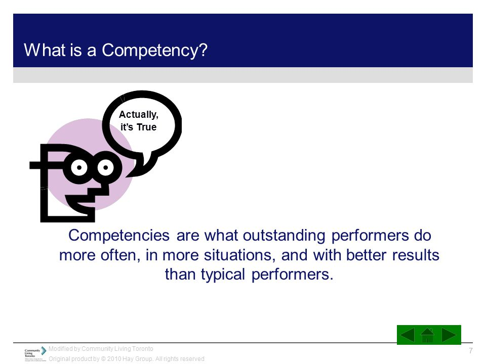 What is a Competency Actually, it's True.