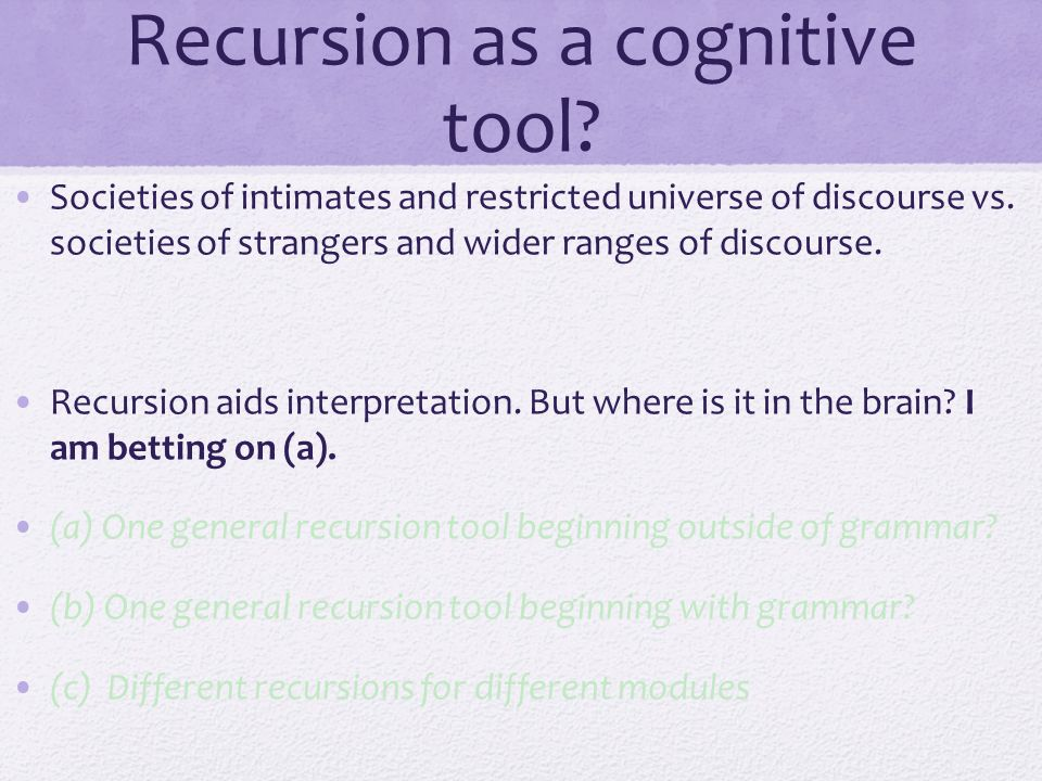 Recursion as a cognitive tool