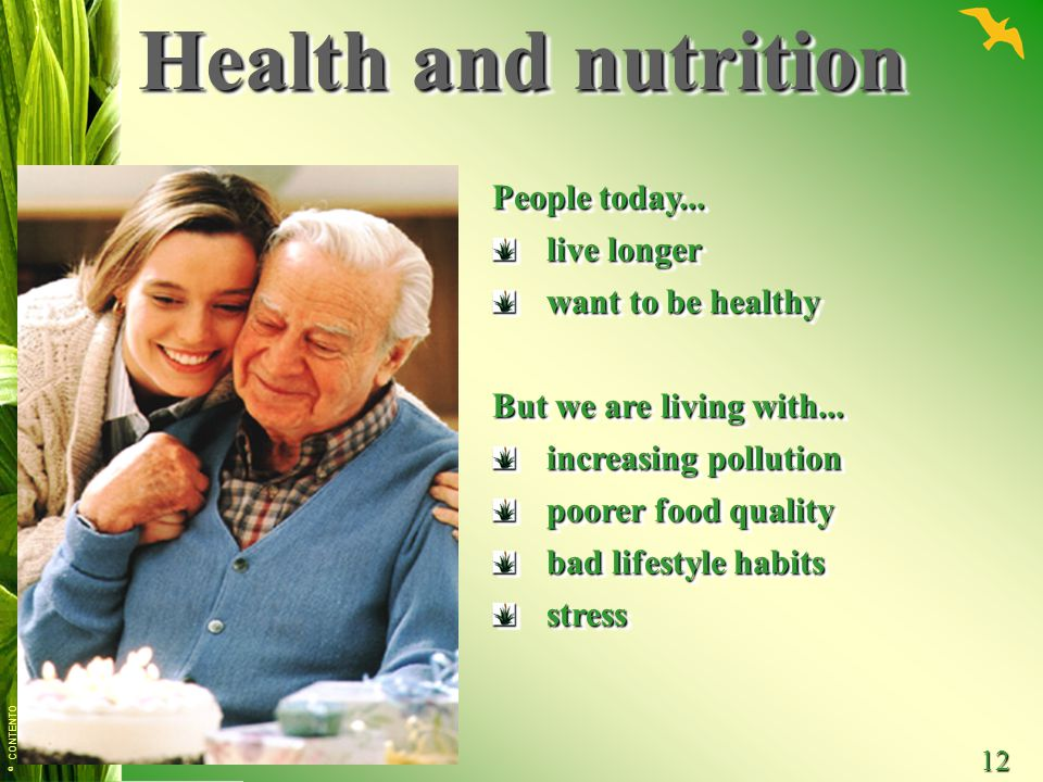 Health and nutrition People today... live longer want to be healthy