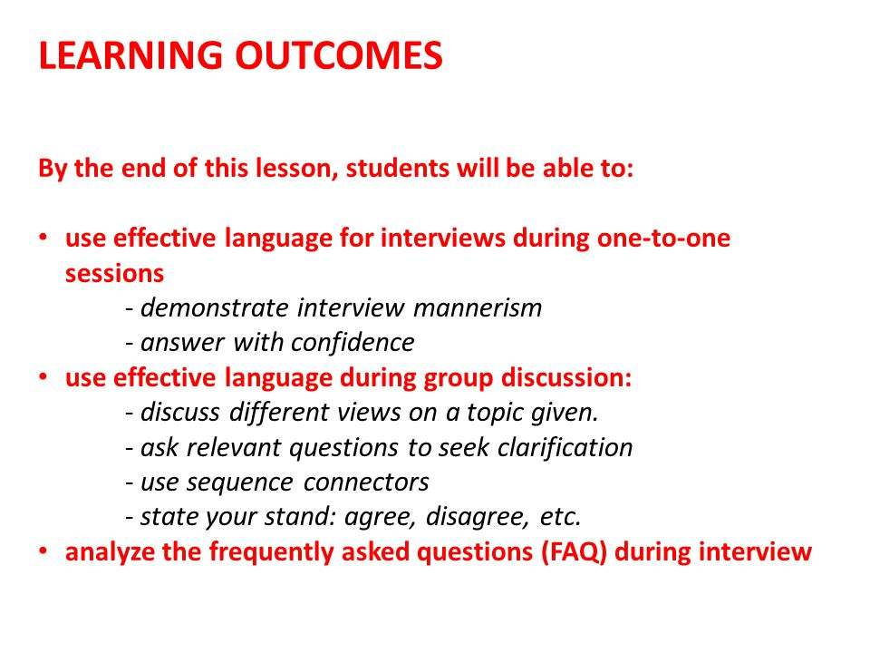 LEARNING OUTCOMES By the end of this lesson, students will be able to: