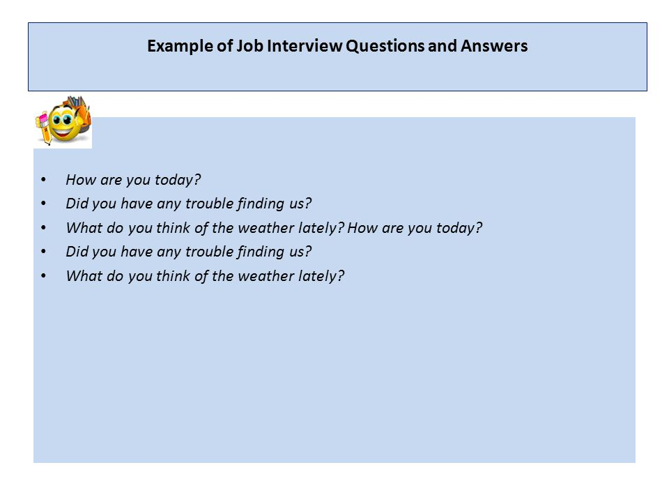 Example of Job Interview Questions and Answers