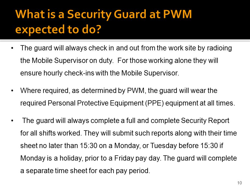 What is a Security Guard at PWM expected to do