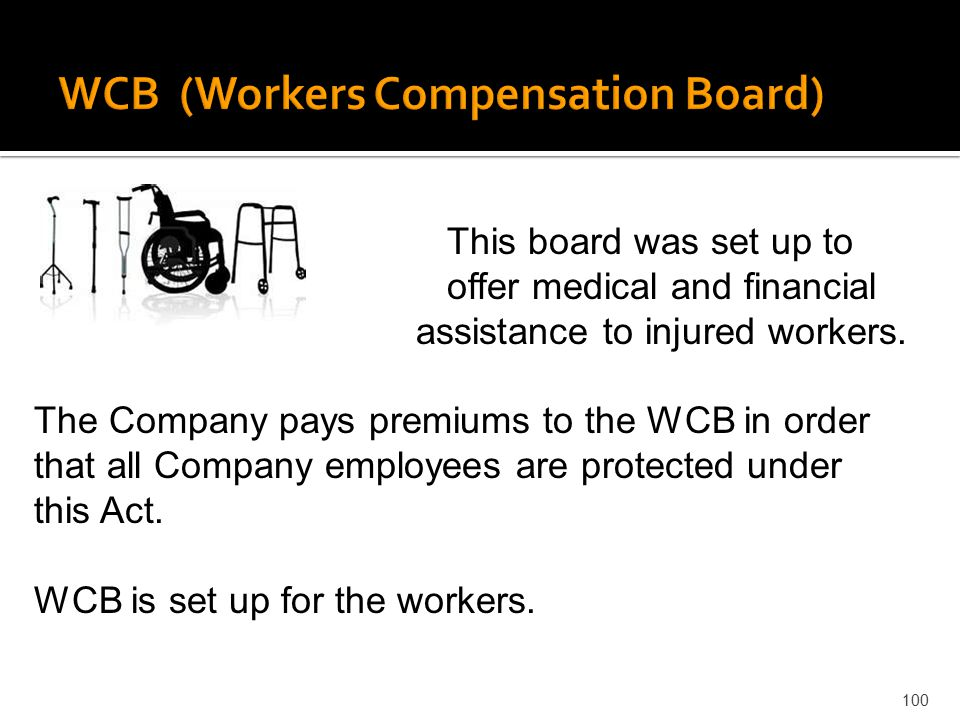 WCB (Workers Compensation Board)